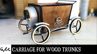 Extreme carriage for wood trunks