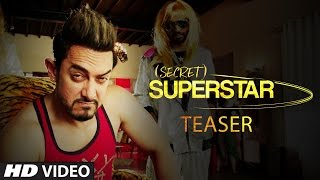 Secret Superstar  Teaser  Zaira Wasim  Aamir Khan  4th August 2017 uploaded on 07-04-2017 9263098 views
