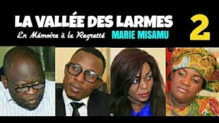 LA VALLEE DES LARMES Episode 2