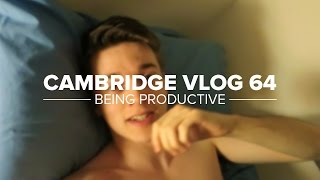 Cambridge Vlog 64   Being Productive