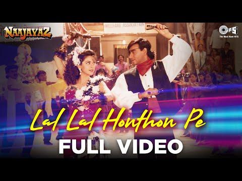 Lal Lal Hoton Pe - Naajayaz | Ajay Devgn & Juhi Chawla | Kumar Sanu & Alka Yagnik | Anu Malik