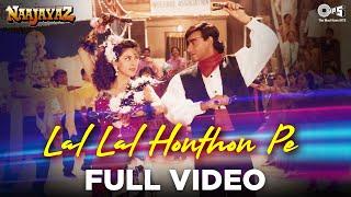 Lal Lal Hoton Pe - Naajayaz   Ajay Devgn & Juhi Chawla   Kumar Sanu & Alka Yagnik   Anu Malik