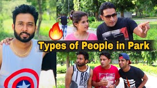 TYPES OF PEOPLE IN PARK | Feat. BakLol Video | Pardeep Khera