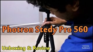 Photron Stedy Pro 560 Tripod  [ UNBOXING & REVIEW ]