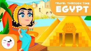 Ancient Egypt for kids - Travel through time