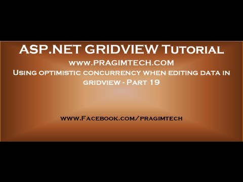 Using optimistic concurrency when editing data in gridview - Part 19
