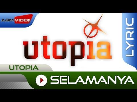 Utopia Selamanya Official Lyric Video