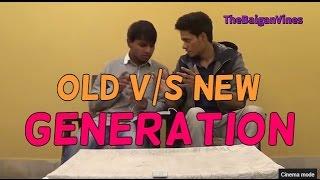 Old Generation vs New Generation l Part 1 l The Baigan Vines