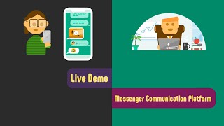 Customer Communication over Messaging Apps: Messenger Communication Platform