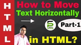 How to Move Text in HTML | Moving Text horizontally in HTML
