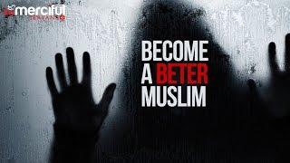 Become A Better Muslim