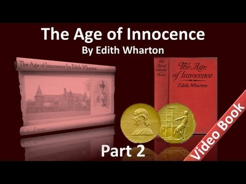 Part 2 - The Age of Innocence Audiobook by Edith Wharton (Chs 10-16)