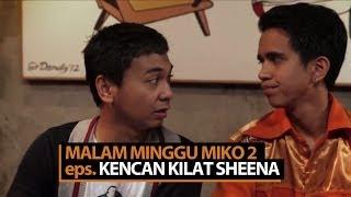 Malam Minggu Miko 2 - Kencan Kilat Sheena