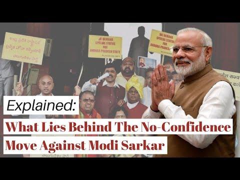 Xxx Mp4 Explained What Lies Behind The No Confidence Move Against Modi Sarkar 3gp Sex
