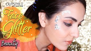 Latest Trend In Face Makeup Is Glitter And Crystal Tutorial | Glam It with Glitter | Outstyle.com