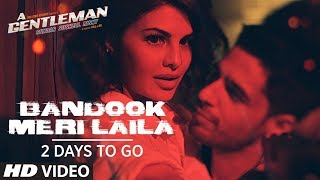Bandook Meri Laila Song Teaser |  A Gentleman - Sundar, Susheel, Risky | ►2 Days to Go
