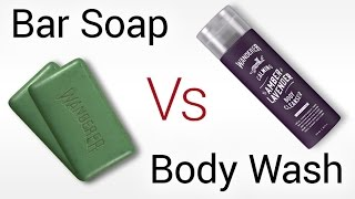 Bar Soap Vs Body Wash | Which Is Better For Men? | Truth About Solid Vs Liquid Soaps