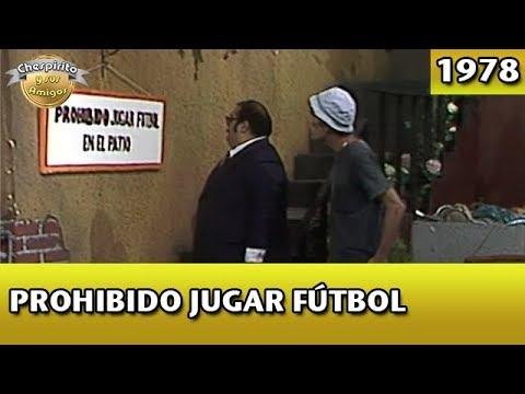 Xxx Mp4 El Chavo Prohibido Jugar Fútbol Completo 3gp Sex
