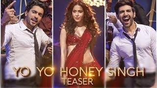 Yo Yo Honey Singh: Dil Chori (Song Teaser) | Sonu Ke Titu Ki Sweety | Luv Ranjan