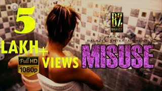 Misuse ( 2017 ) New release Full movie | Short Movie  | Bollywood films | Hindi & English subtitle