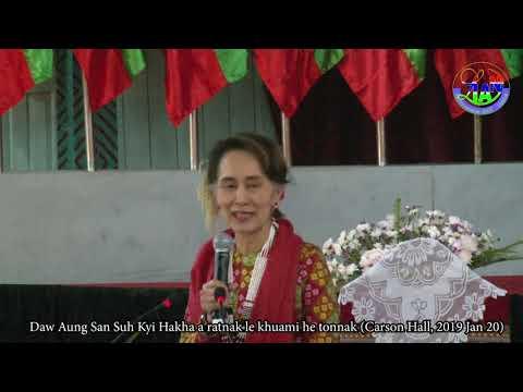 ႏိုင္ငံေတာ္၏အတိုင္ပင္ခံပုဂၢဳိလ္ေဒၚ ေအာင္ဆန္းစုၾကည္ Aung San Suh Kyi Hakha a ratnak Jan 20 2019
