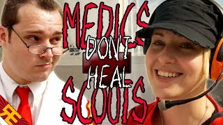 MEDICS DON'T HEAL SCOUTS! A Team Fortress 2 Song (feat. Dodger)