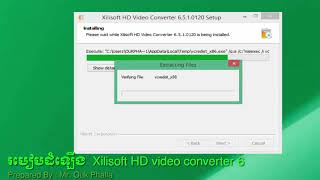 How to install Xilisoft HD Video Converter 6 || Installation Xilisoft HD Video Converter 6.