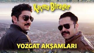 Kaçma Birader | Erdinç ft. Halil - Yozgat Akşamları
