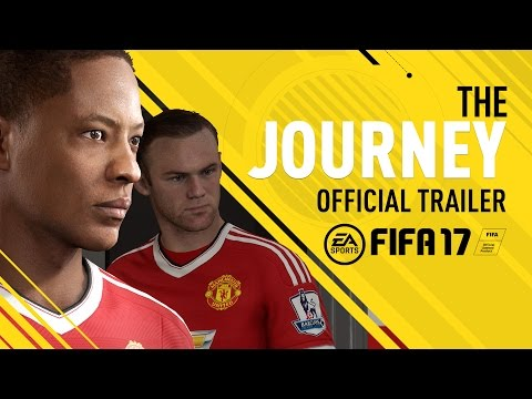 FIFA 17 - The Journey - Official Trailer