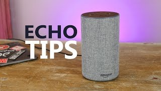 Amazon Echo tips, tricks and Easter Eggs - Getting started with Alexa