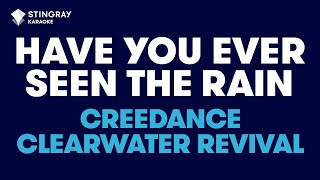"""Have You Ever Seen The Rain? in the Style of """"Creedence Clearwater Revival"""" (no lead vocal)"""