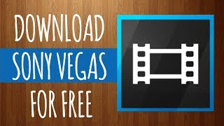 DOWNLOAD SONY VEGAS PRO [Best video editing software 2018]