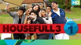Housefull 3 | Funny Moment - Part 1 | Akshay Kumar, Riteish Deshmukh, Abhishek Bachchan