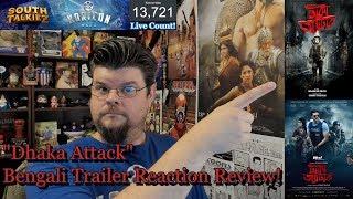 Dhaka Attack - Bengali Trailer Reaction Review! | Arifin Shuvoo | Mahiya Mahi | Dipankar Dipon