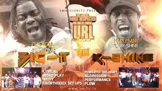SMACK/URL PRESENTS BIG-T VS K-SHINE | URLTV