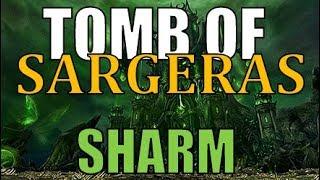 Sharm ~ Tomb Of Sargeras (World Of Warcraft Parody)