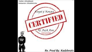 Krept & Konan Ft. Rick Ross - Certified Instrumental