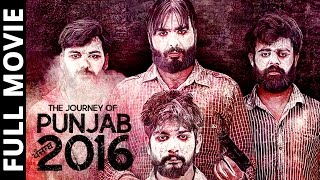 The Journey of Punjab 2016 (Full Movie) - Latest Punjabi Movie 2017 | New Punjabi Film 2017