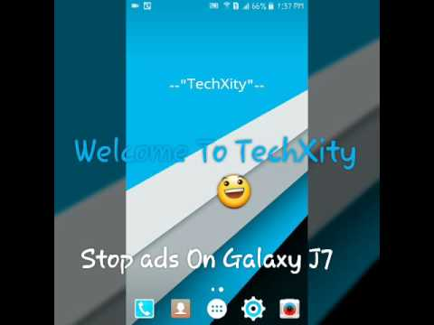 Stop ads On Samsung Galaxy J7