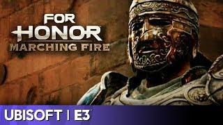 For Honor: Marching Fire Full Reveal | Ubisoft E3 2018