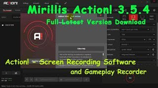 Mirillis Action! 3.5.4 Full Download the latest Action! version