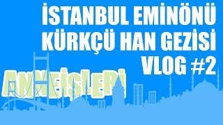 İstanbul Eminönü Kürkçü Han Gezisi - İp Alışverişi VLOG #2