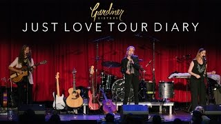 Just Love Tour Diary (Part 1)   Gardiner Sisters