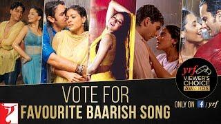 Favourite Baarish Song | YRF Viewer