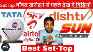 Which is the Best Set-Top Box in India ? How to Chose Best Set top Box ? Compare DTH Set Top Boxes  