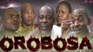 Orobosa - Latest Edo Comedy Movie 2016