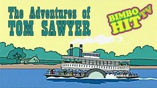 The Adventures Of Tom Sawyer - Cartoon For Kids - Bimbo Hit Tv