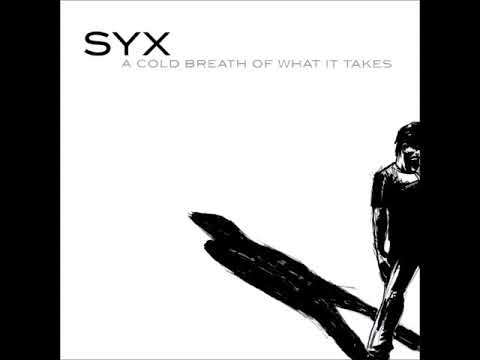 SYX - A Cold Breath Of What It Takes (Full Album)