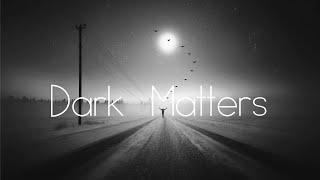 Dark Matters - Melodic Techno Mix