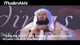 """Tying the Knot"" - Tips to Protect Your Marriage - Mufti Menk - Sir Lanka Tour 2014"